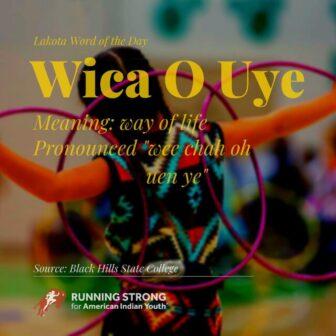 Wica O Uye (way of life)